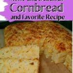 Best Moist Cornbread Recipe?