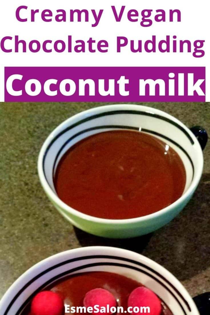 Creamy Vegan Chocolate Pudding
