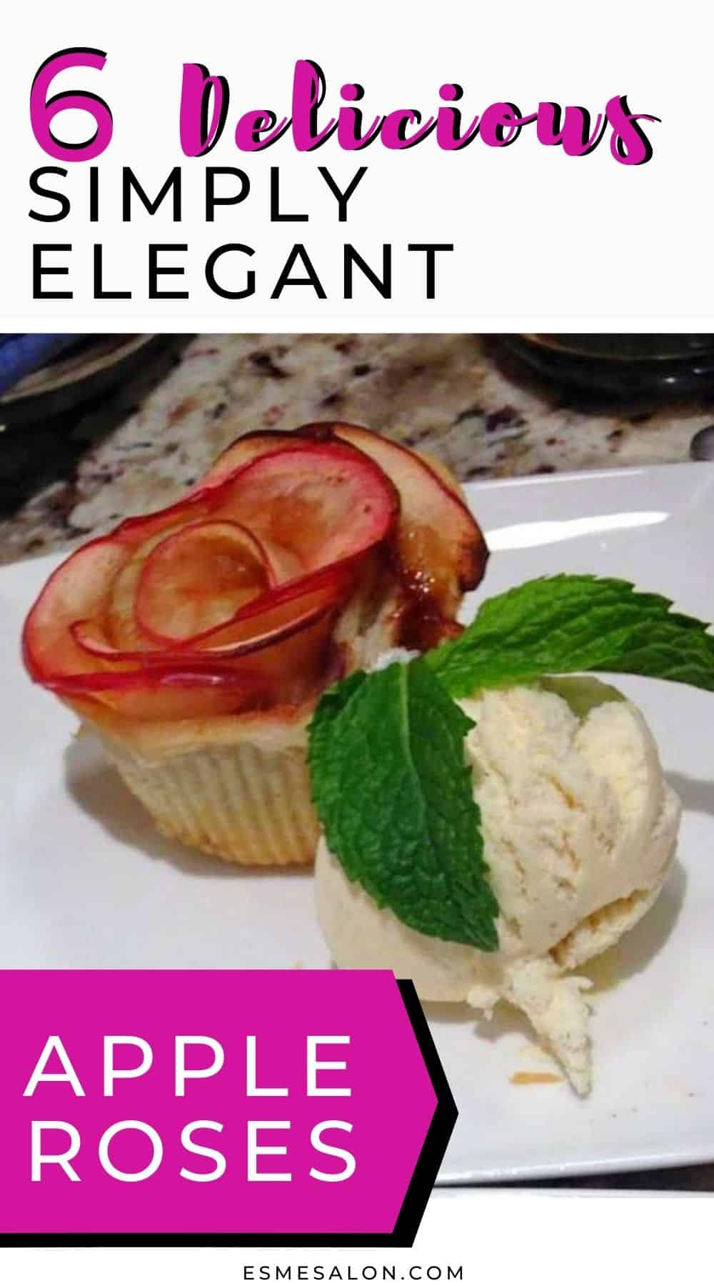Apple Roses Simply Elegant as Dessert