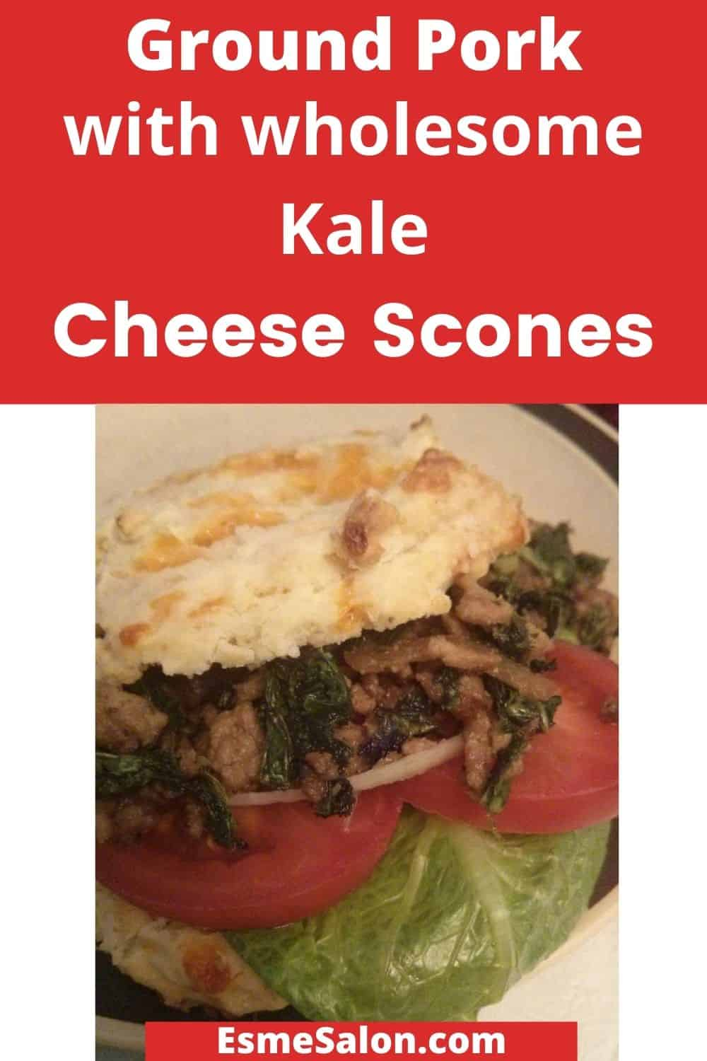Ground Pork and Kale mixture on a Cheese Scone
