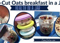 Delicious Steel-Cut Oats breakfast in a jar
