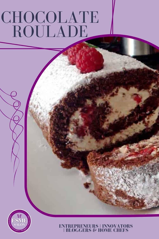 Chocolate Roulade with fresh cream and raspberries
