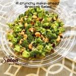 A healthy and crunchy make-aheadBroccoli Salad