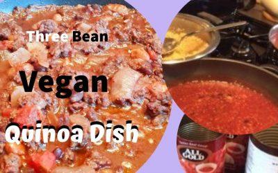 3 Bean Vegan and Quinoa Dish