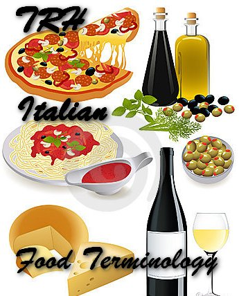 Nazley's Italian Food Terminology List