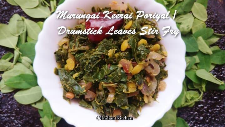 TRH Murungai Keerai Poriyal Drumstick Leaves Stir Fry
