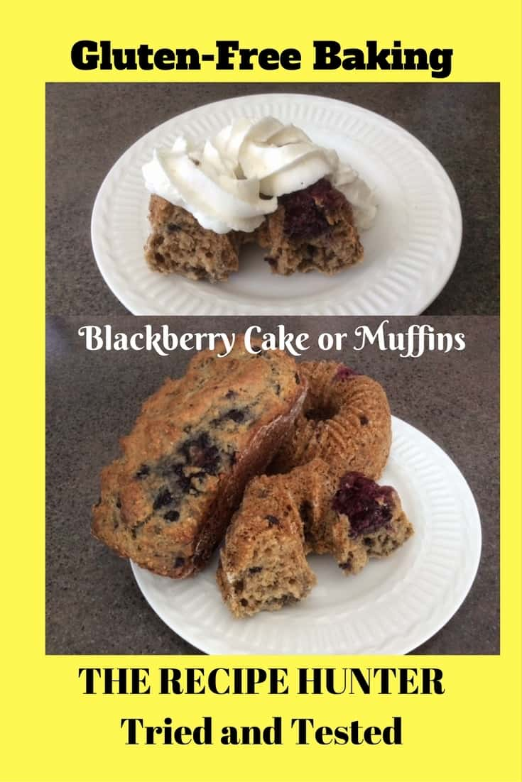 Es's Gluten-Free Blackberry Cake or Muffins