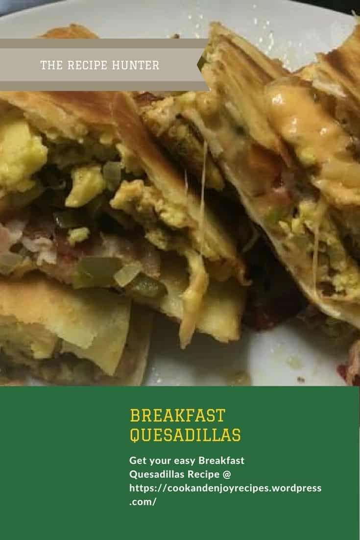Bobby's Breakfast Quesadillas