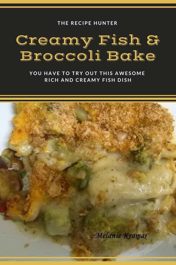 Melanie's Creamy Fish & Broccoli Bake