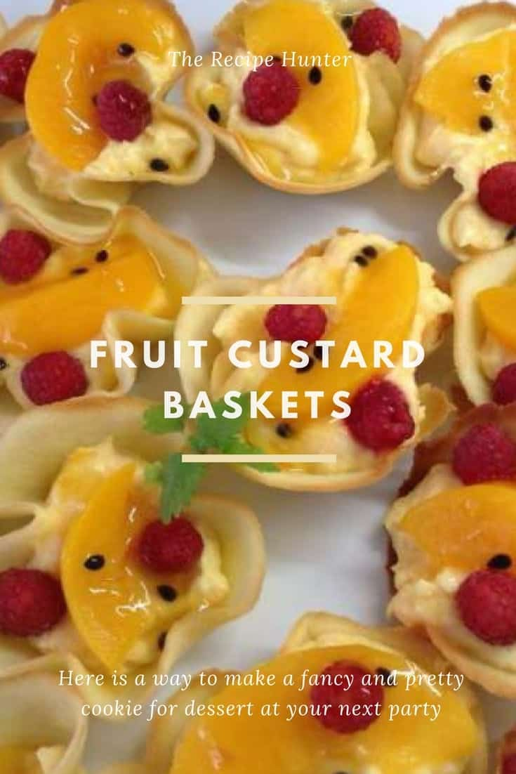 Gail's Fruit Custard Tuile Baskets