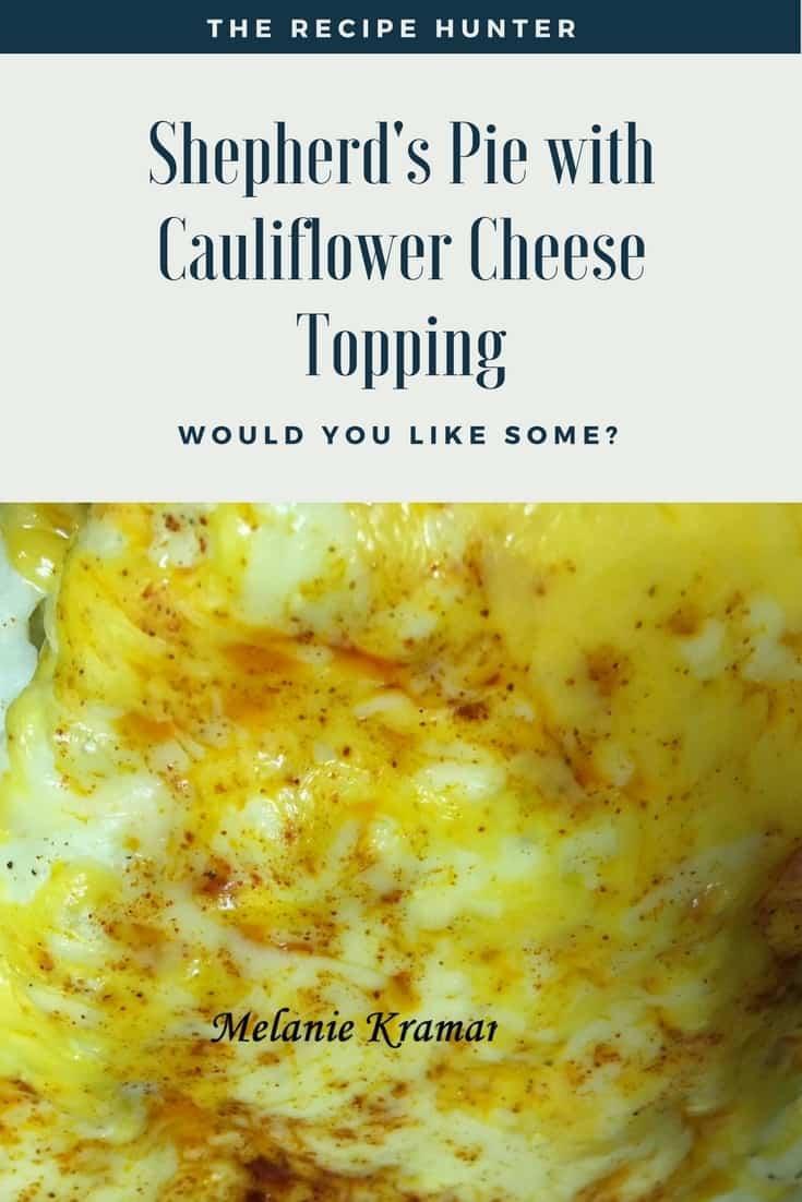 Shepherd's Pie with Cauliflower Cheese Topping