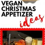 Snacks and Vegan Christmas Appetizer