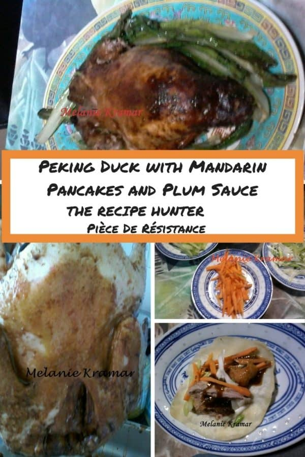 Melanie's Peking Duck with Mandarin Pancakes and Plum Sauce