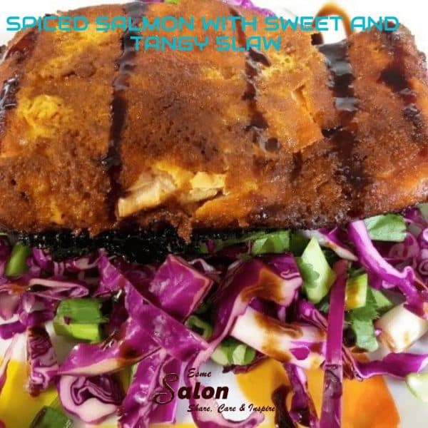 SPICED SALMON WITH SWEET AND TANGY SLAW