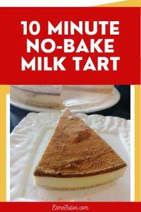 Quick No Bake Milk Tart SA