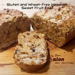 Gluten and Wheat-free Hawaiian Sweet Fruit Loaf