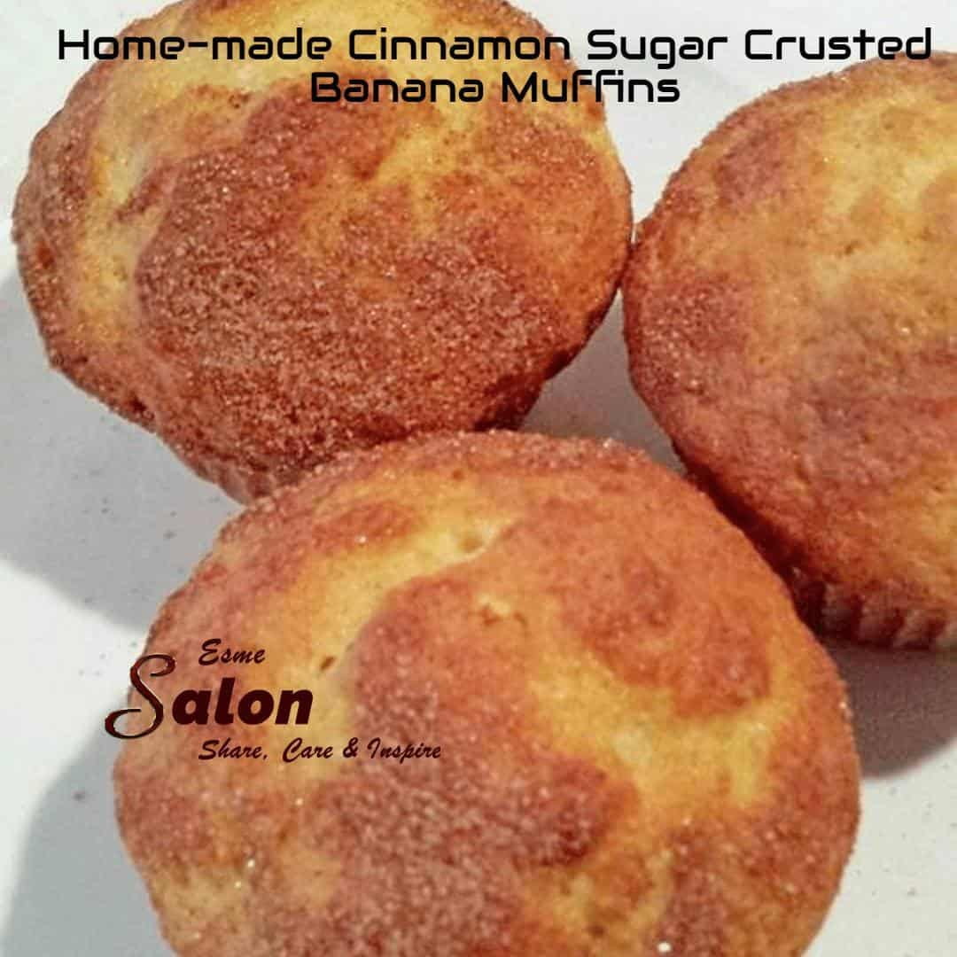 Home-made Cinnamon-Sugar Crusted Banana Muffins