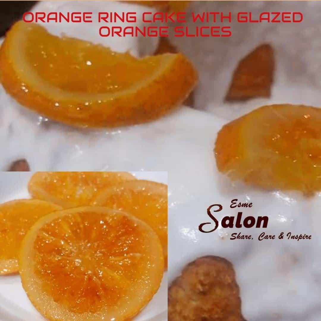 ORANGE RING CAKE WITH GLAZED ORANGE SLICES