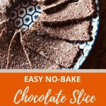 Easy No-Bake Chocolate Slice