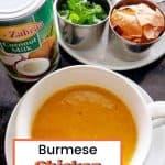 A rich creamy Burmese Chicken Soup (Khowse)