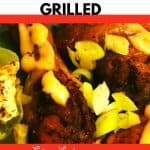 Jerk Chicken marinated and grilled
