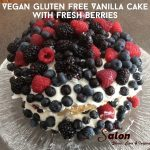 Fresh berries on top of a Vegan Gluten Free Vanilla cake