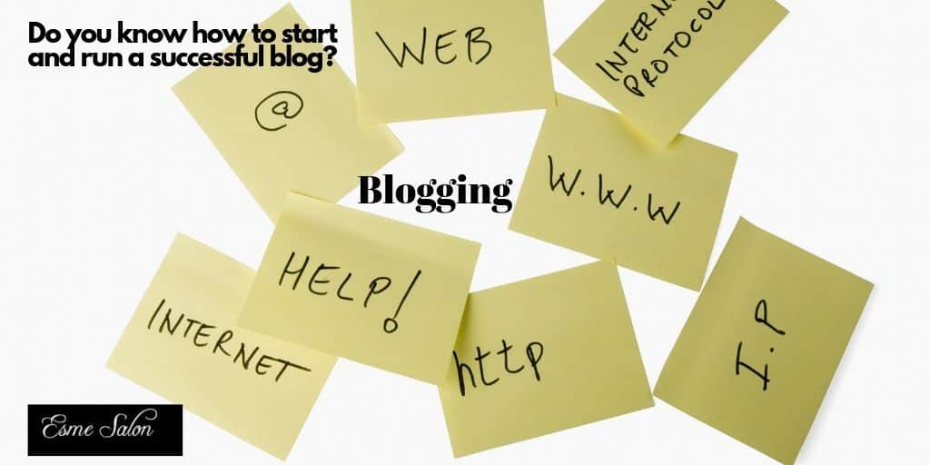 Do you know how to start and run a successful blog?