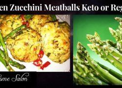 Chicken Zucchini Meatballs Keto or Regular