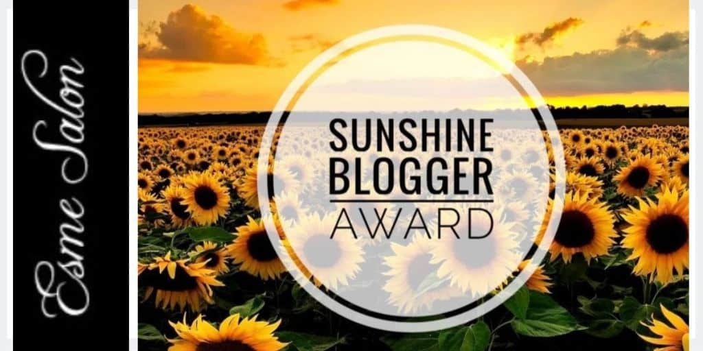The Sunshine Blogger Award ~ Esme Salon