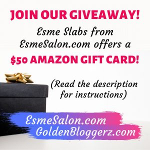EsmeSalon and GoldenBloggerz GiveAway!