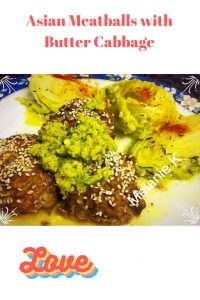 Asian Meatballs with Butter Cabbage