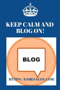 Keep Calm and Blog On!