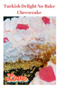 Turkish Delight No-Bake Cheesecake