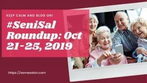 #SeniSal Roundup_ Oct 21-25, 2019