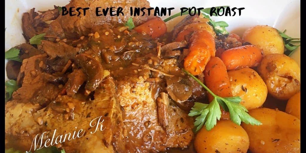 Best Ever Instant Pot Roast