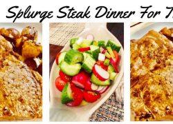 Splurge Steak Dinner For Two