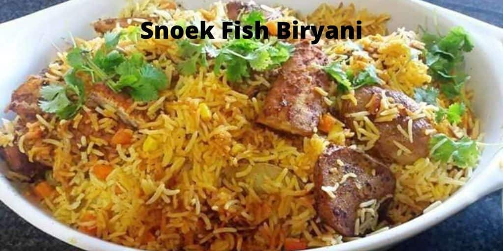 Snoek Fish Biryani