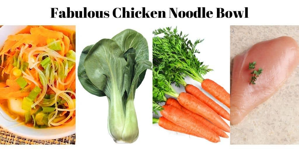Fabulous Chicken Noodle Bowl