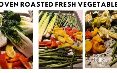 Oven Roasted Fresh Vegetables