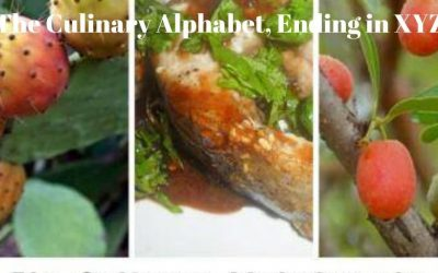 The Culinary Alphabet, Ending in XYZ