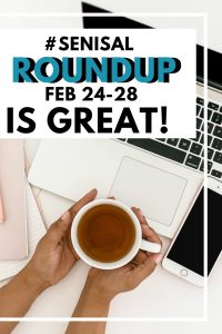#SeniSal Roundup: Feb 24-28