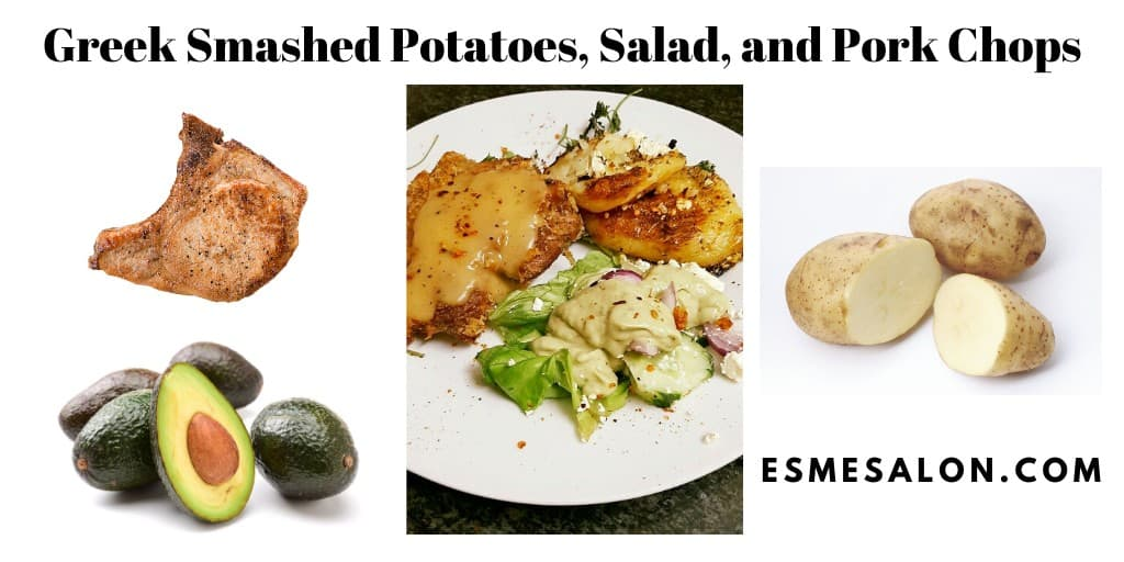 Greek Smashed Potatoes, Salad, and Pork Chops