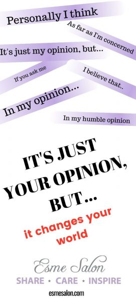 It's your opinion but ...