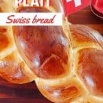 Zopf Plait Swiss bread