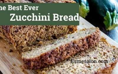The Best Ever Zucchini Bread