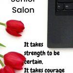 It takes strength #75 Senior Salon
