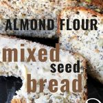 Healthy Wheat-free Almond Flour Bread