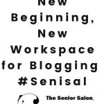 #83 Senisal New Beginning and new workspace