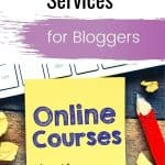 Favorite Courses and Online Services for Bloggers