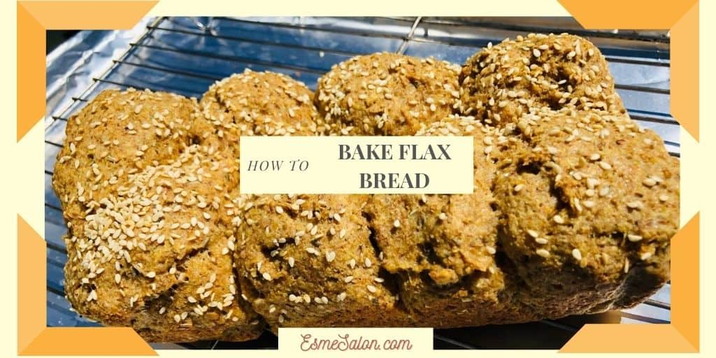 Golden Flax Meal Bread • Esme Salon